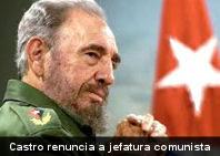 Fidel Castro confirma renuncia a máxima jefatura comunista de Cuba