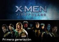 ¿Estás listo para el comienzo? X-Men: Primera Generación (+Trailer)