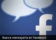 Facebook mejora su sistema de mensajería