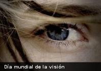 A propósito del Día Mundial de la Visión