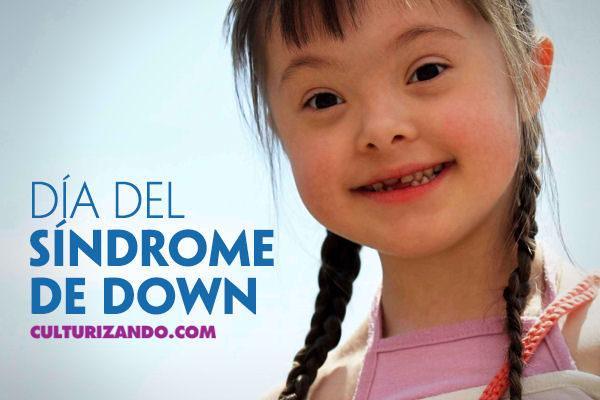 Hoy se conmemora el Día Mundial del Síndrome de Down