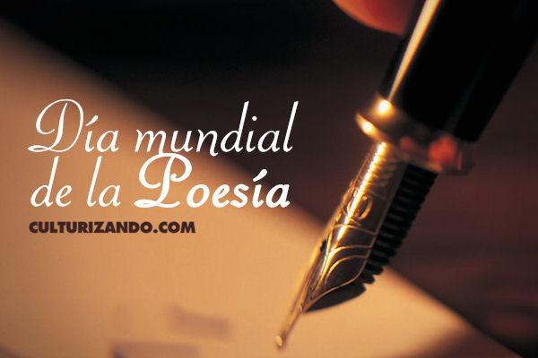 Hoy es el Día Mundial de la Poesía