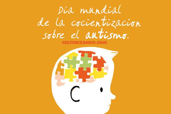 A Propósito Del Día Mundial De Concienciación Sobre El Autismo