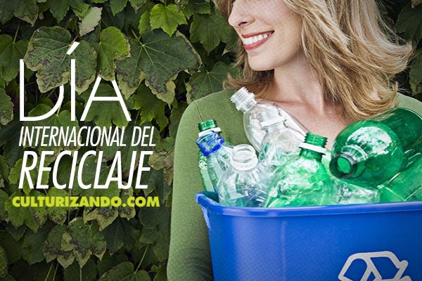 ¡A celebrar el Día Mundial del Reciclaje!