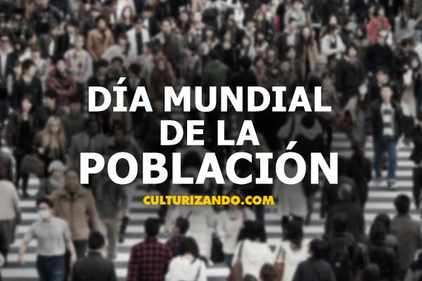 ¿Por qué hoy se celebra el Día Mundial de la Población?