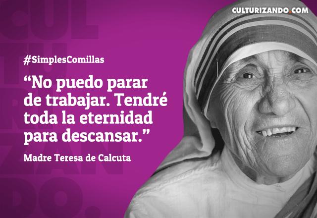 20160826 11 Frases Madre Teresa De Calcuta Czn Mundo