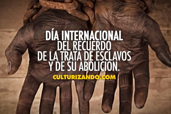 A propósito del Día Internacional del Recuerdo de la Trata de Esclavos y de su Abolición