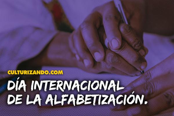 ¿Por qué se celebra el Día Internacional de la Alfabetización?
