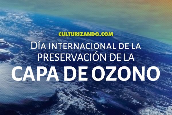 A propósito del Día Internacional de la preservación de la capa de ozono