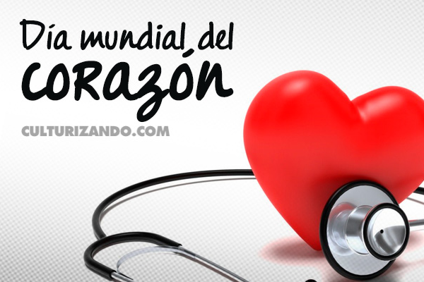 Hoy es el Día Mundial del Corazón