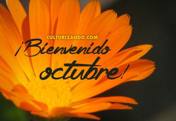 ¡Bienvenido octubre! (+Curiosidades)