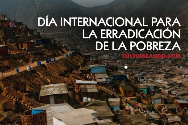 A propósito del Día Internacional para la Erradicación de la Pobreza