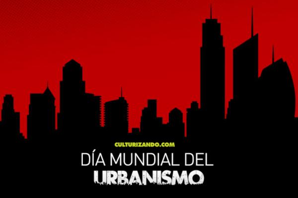 A propósito del Día Mundial del Urbanismo