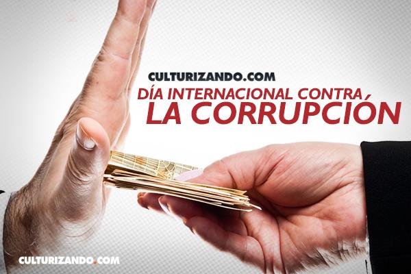 Hoy es el Día Internacional contra la Corrupción