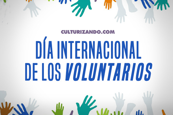 Hoy es el Día Internacional de los Voluntarios