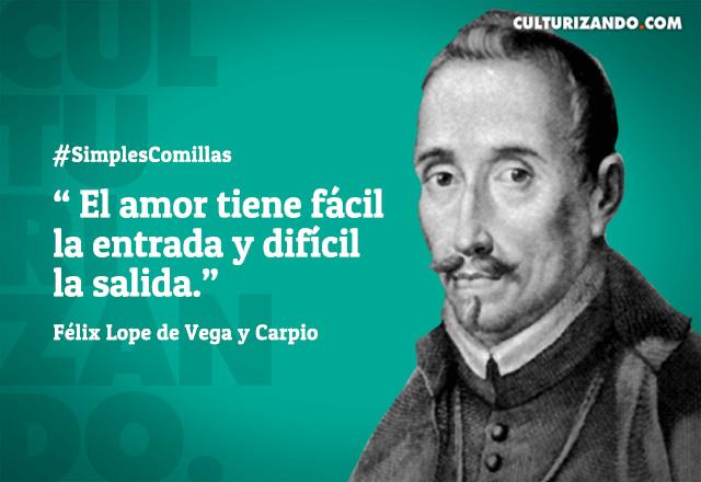 20170827 04 Frases Félix Lope De Vega Y Carpio Czn Mundo