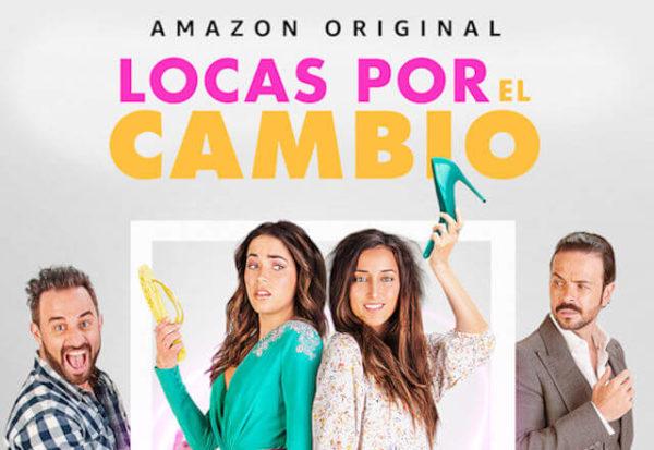 Locas por el cambio, la primera película 'Amazon Originals' para México