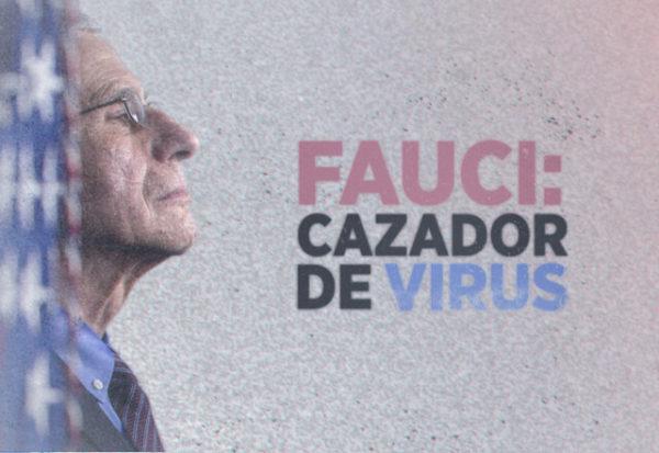 'Fauci: Cazador de Virus' el documental
