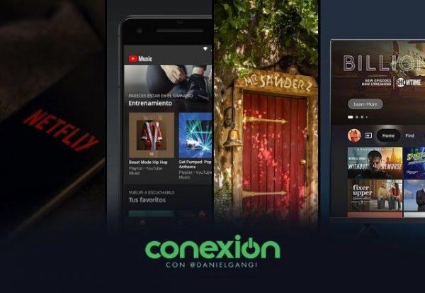 Conexión: Netflix gratis, Youtube Music crece más que Spotify y los nuevos Smart TV marca Amazon